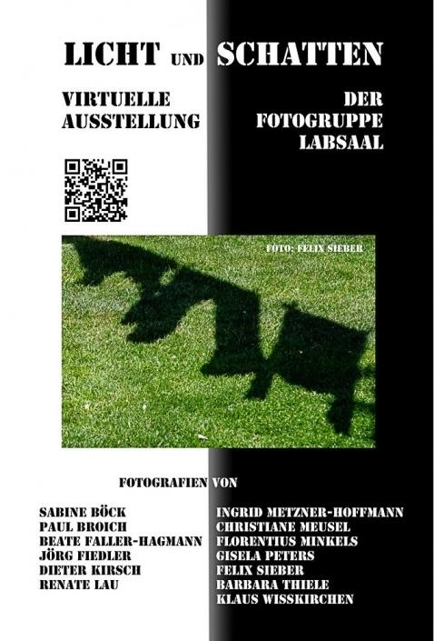 Licht und Schatten. Virtuelle Ausstellung der Fotogruppe LabSaal