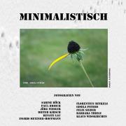 Plakat der Ausstellung 'Minimalistisch'