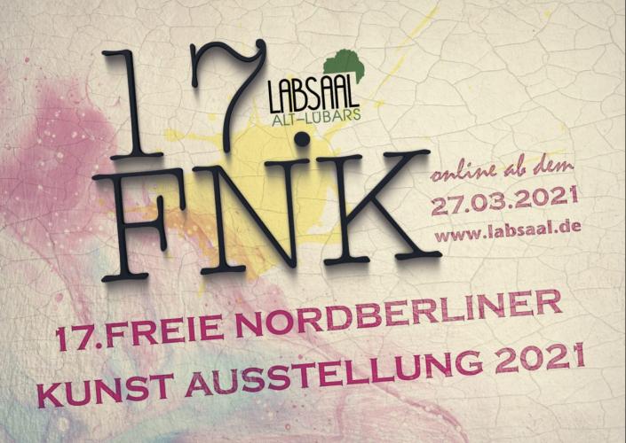 Einladungskarte zur 17. freien Nordberliner Kunstausstellung ( FNK ) im LabSaal Berlin Lübars