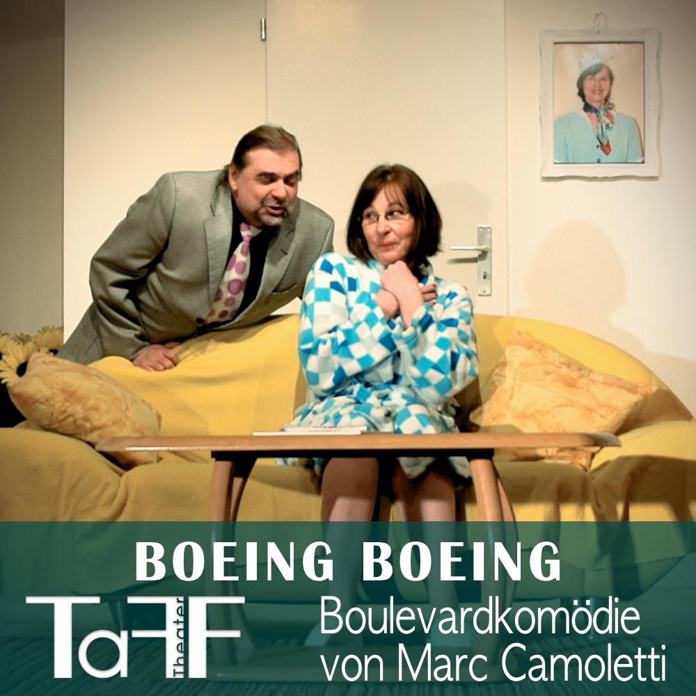 BOEING BOEING, Vorschau Plakat vom TaFF Theater im LabSaal Berlin Lübars und Heiligensee