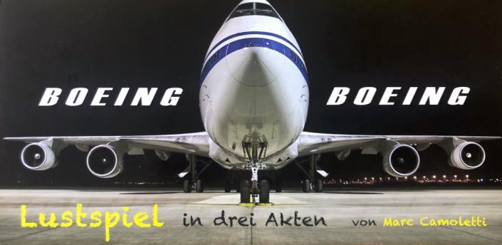 BOEING BOEING von Marc Camoletti, Plakat mit Jumbo Flugzeug von vorne des TaFF Theater Berlin Lübars und Heiligensee.